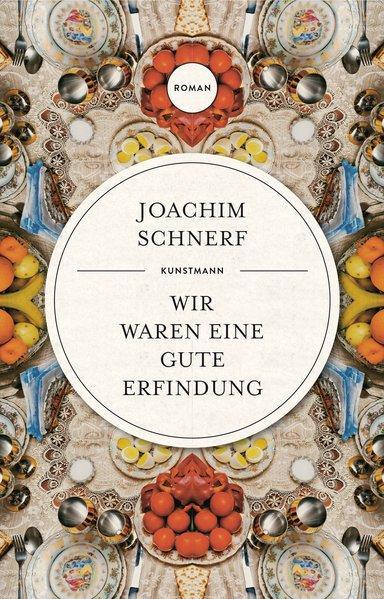 """Joachim Schnerf, """"Wir waren eine gute Erfindung"""" - Nicola Denis"""