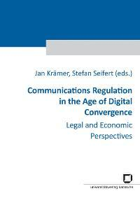 Communications Regulation in the Age of Digital