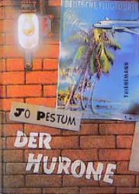 Der Hurone: Pestum, Jo: