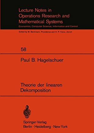Theorie der linearen Dekomposition (Lecture Notes in Economics and Mathematical Systems)