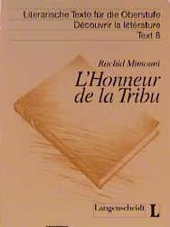 Literarische Texte für die Oberstufe: L' Honneur: Mimouni, Rachid: