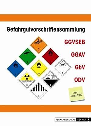 Gefahrgutvorschriftensammlung GGVSEB: Sonderdruck GGVSEB / GGAV /
