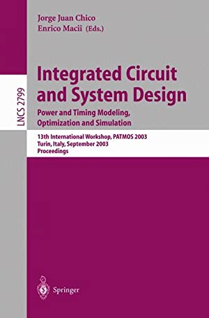 Integrated Circuit and System Design. Power and: Juan Chico, Jorge
