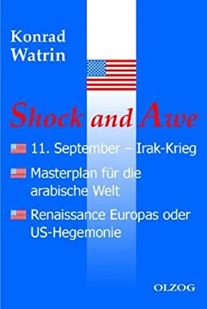 Shock and Awe: W. Watrin, Konrad: