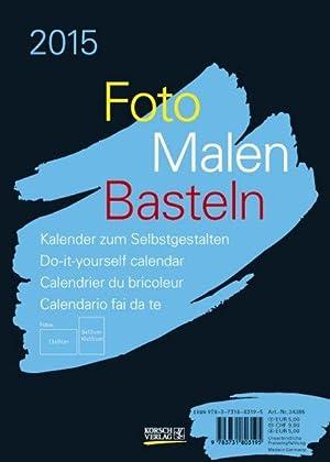 9783731803195: Foto-Malen-Basteln 2015 Schwarz, Format A5