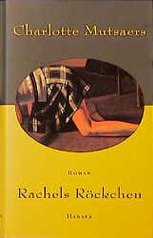 Rachels Röckchen: Mutsaers, Charlotte: