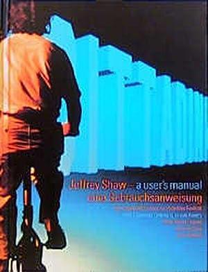 Jeffrey Shaw, A User's Manual: Shaw, Jeffrey:
