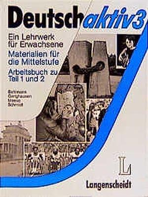 Deutsch aktiv, Materialien für die Mittelstufe, Arbeitsbuch: Neuner, Gerhard, Reiner