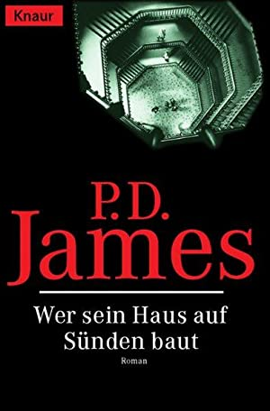 Wer sein Haus auf Sünden baut: D. James, P.: