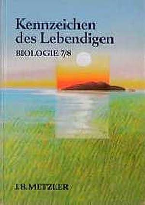 Kennzeichen des Lebendigen Teil: Sekundarstufe 1 /