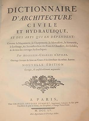 Dictionnaire d'architecture civile et hydraulique et des: AVILER (Augustin-Charles d')