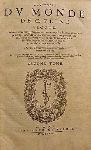 L'Histoire du monde de C. Pline second.: PLINE L'ANCIEN (Caius