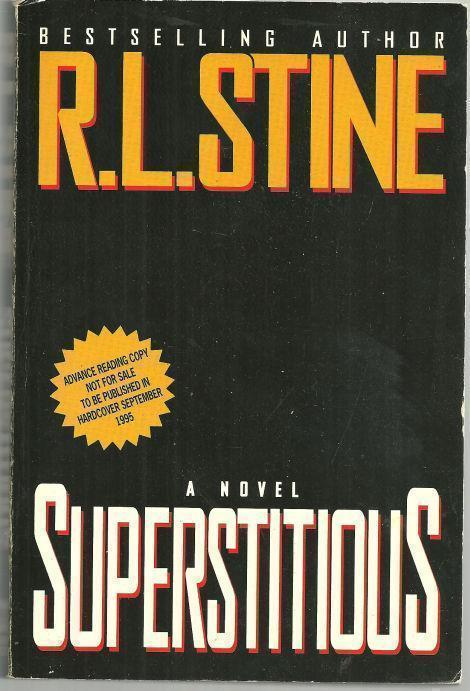 SUPERSTITIOUS, Stine, R. L.
