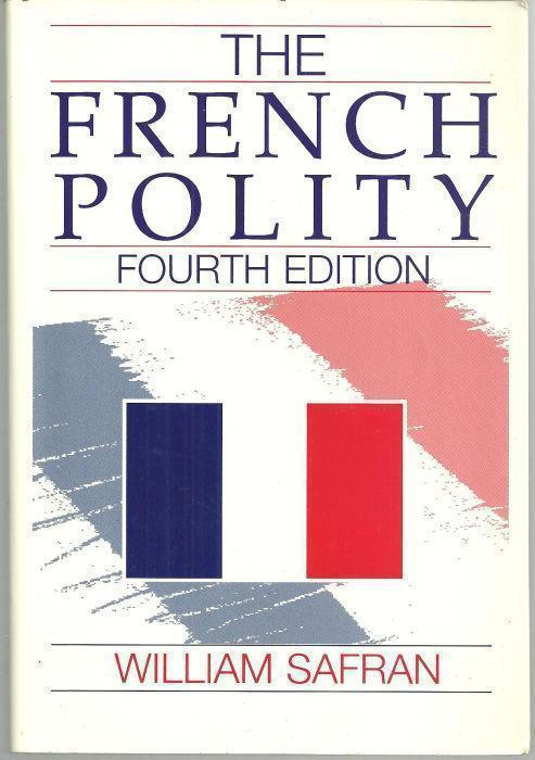 FRENCH POLITY, Safran, William