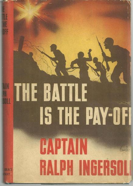 BATTLE IS THE PAY-OFF, Ingersoll, Captain Ralph