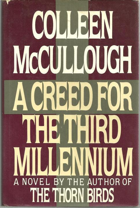 CREED FOR THE THIRD MILLENNIUM, McCullough, Colleen