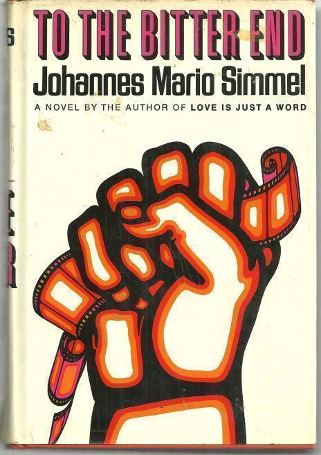 TO THE BITTER END, Simmel, Johannes Mario