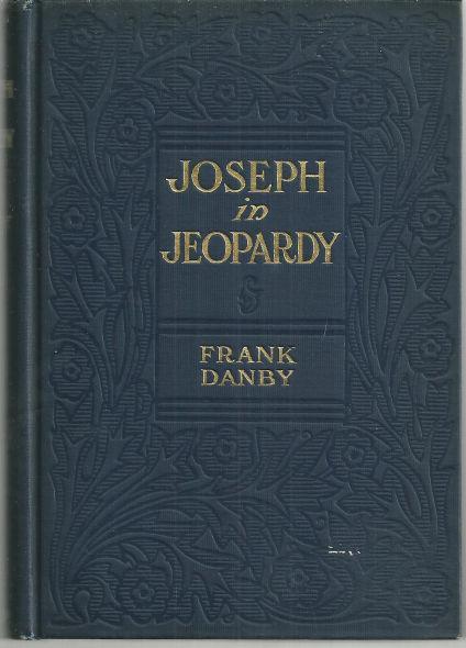 JOSEPH IN JEOPARDY, Danby, Frank