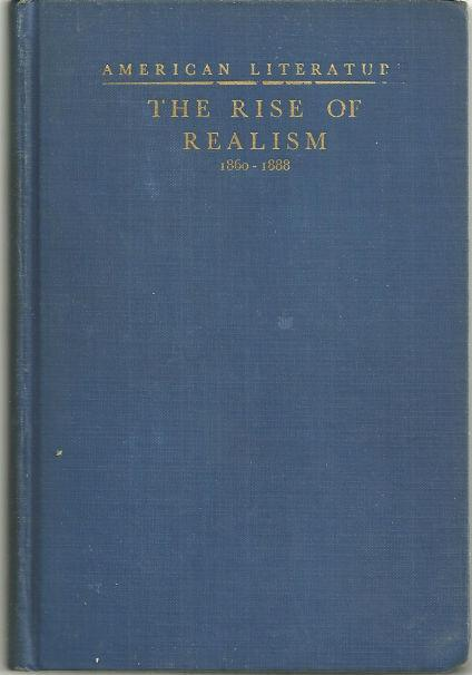 Image for RISE OF REALISM American Literature from 1860-1888