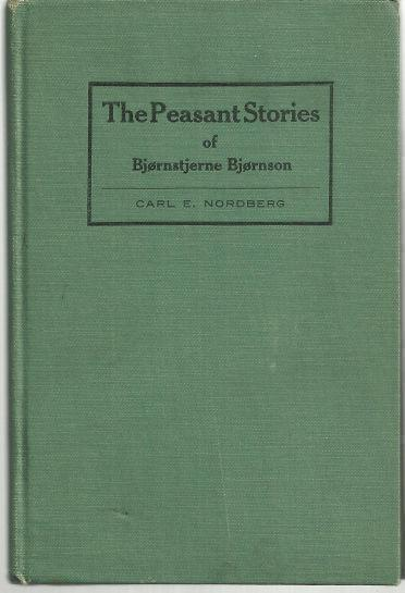 PEASANT STORIES OF BJORNSTJERNE BJORNSON, Nordberg, Carl