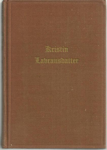 KRISTIN LABRANSDATTER Volume II the Mistress of Husaby, Undset, Sigrid