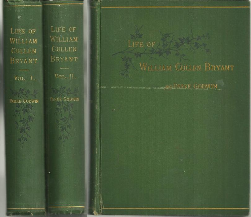 a biography of william cullen bryant The william cullen bryant homestead, his boyhood home, is now a museum after just two years at williams college, he studied law in worthington and bridgewater in massachusetts, and he was admitted to the bar in 1815.