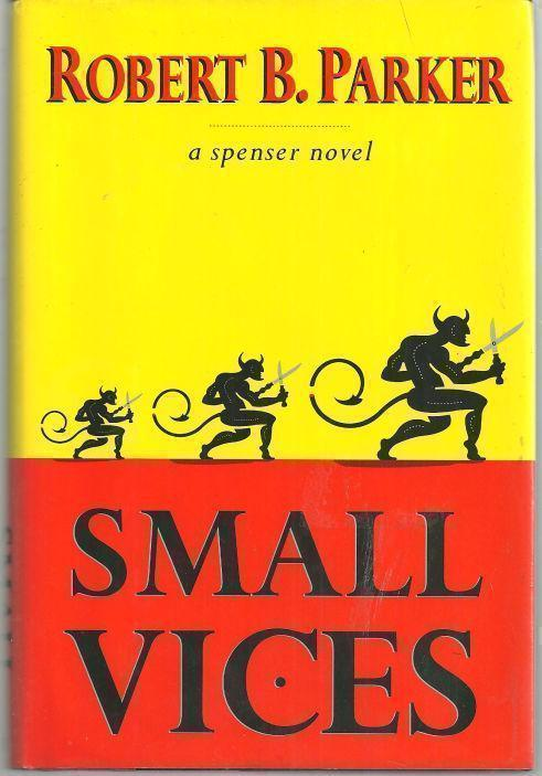 SMALL VICES, Parker, Robert