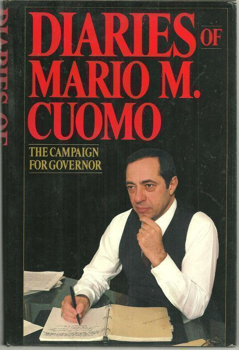 Image for DIARIES OF MARIO M. CUOMO The Campaign for Governor