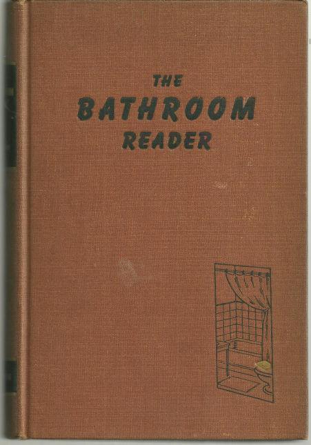BATHROOM READER, Wilson, Earl Introduction