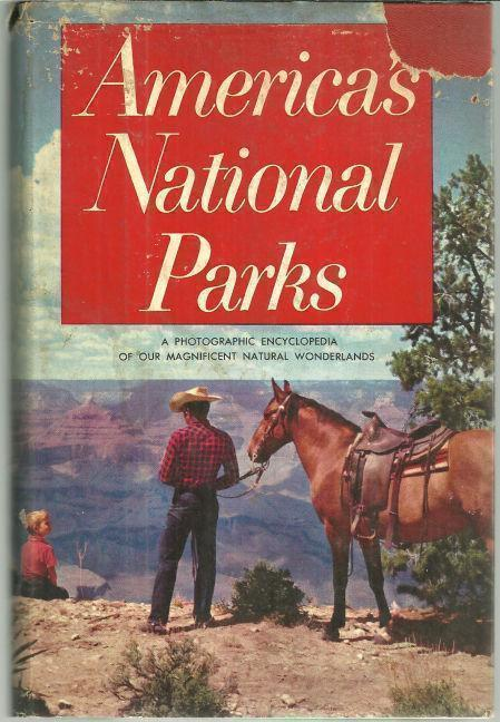 Image for AMERICA'S NATIONAL PARKS A Photographic Encyclopedia of Our Magnificent Natural Wonderlands