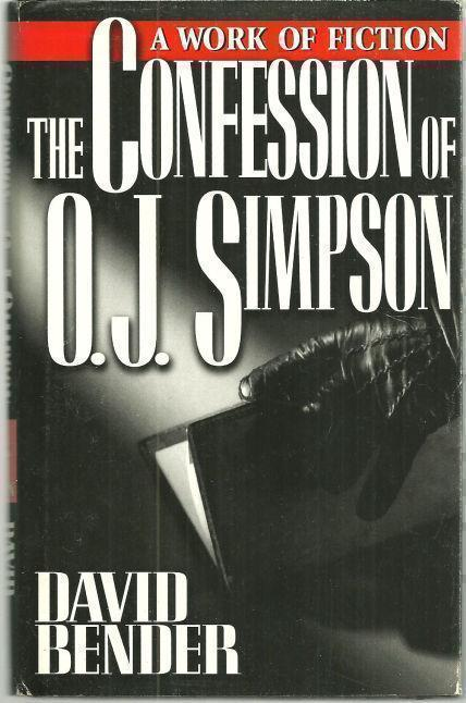 Image for CONFESSION OF O.J. SIMPSON A Work of Fiction
