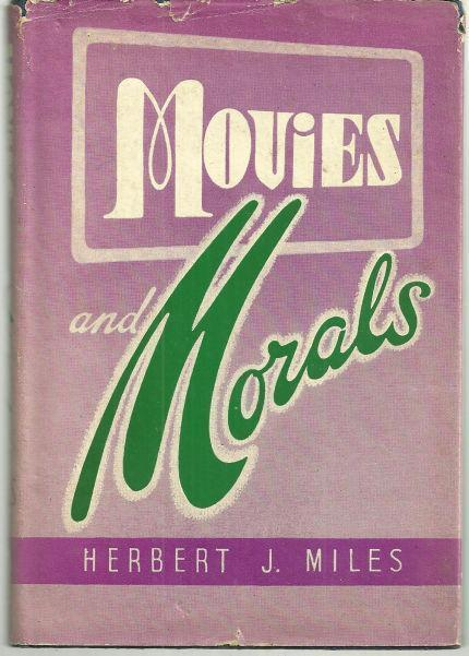 MOVIES AND MORALS, Miles, Herbert
