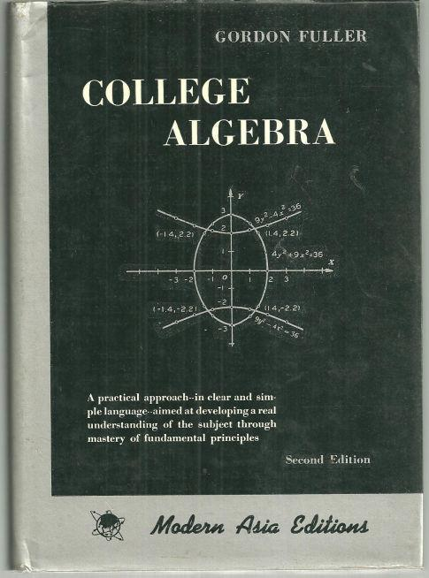 COLLEGE ALGEBRA, Fuller, Gordon