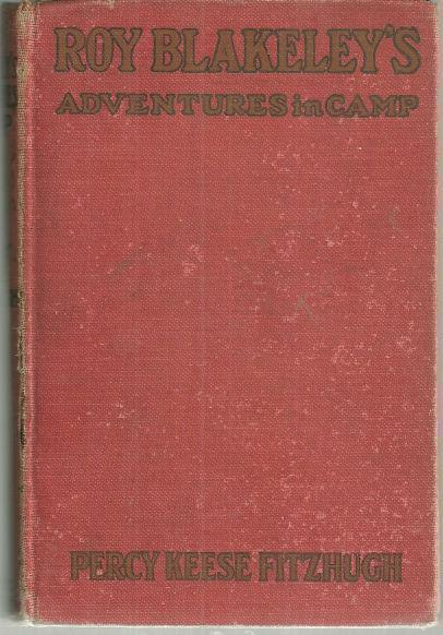 ROY BLAKELEY'S ADVENTURES IN CAMP, Fitzhugh, Percy Keese