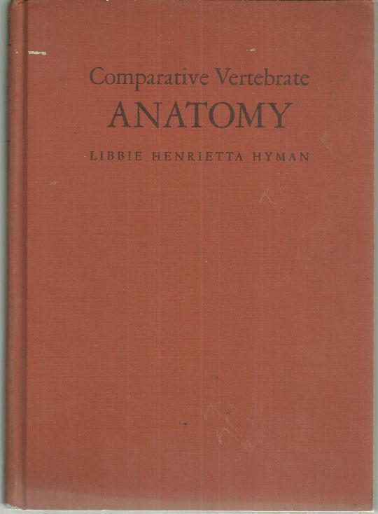 COMPARATIVE VERTEBRATE ANATOMY, Hyman, Libbie Henrietta