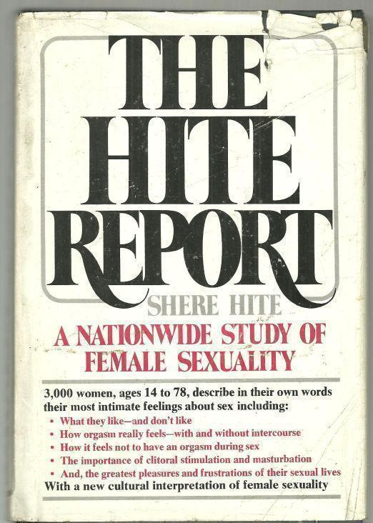 HITE REPORT A Nationwide Study of Female Sexuality, Hite, Shere