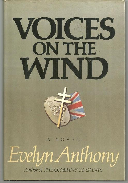 VOICES ON THE WIND, Anthony, Evelyn