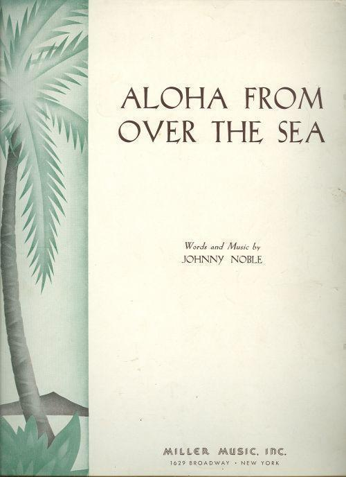ALOHA FROM THE SEA, Sheet Music