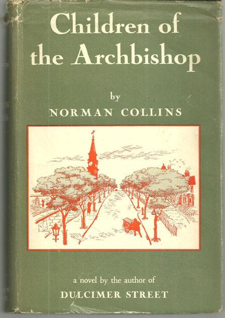 CHILDREN OF THE ARCHBISHOP, Collins, Norman
