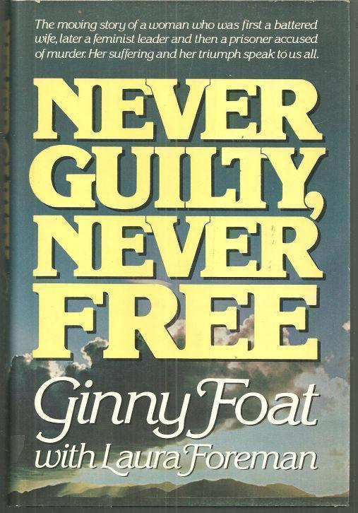 NEVER GUILTY, NEVER FREE, Foat, Ginny