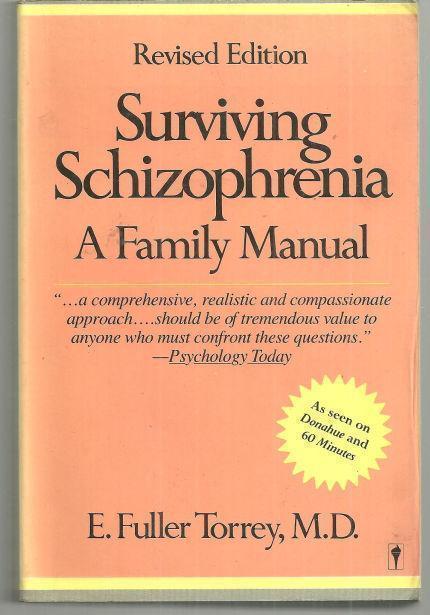 Image for SURVIVING SCHIZOPHRENIA A Family Manual