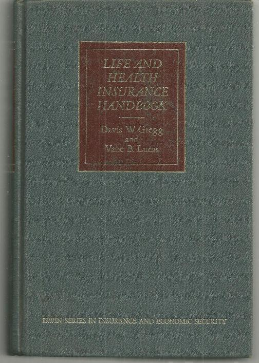 LIFE AND HEALTH INSURANCE HANDBOOK, Gregg, Davis editor