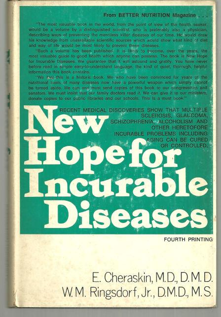NEW HOPE FOR INCURABLE DISEASES, Cheraskin, E.