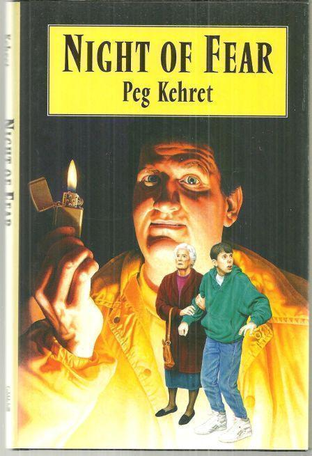 NIGHT OF FEAR, Kehret, Peg
