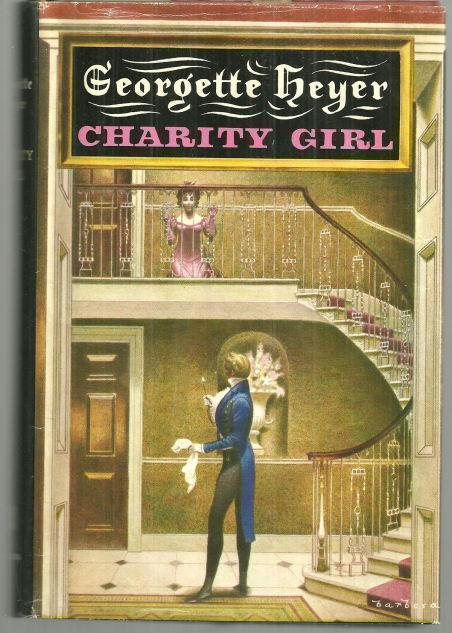 CHARITY GIRL, Heyer, Georgette