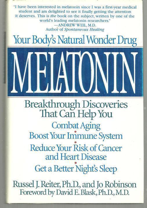 MELATONIN Your Body's Natural Wonder Drug, Reiter, Russel