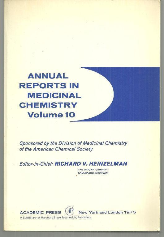 ANNUAL REPORTS MEDICINAL CHEMISTRY VOLUME 10, Heinzelman, Richard editor