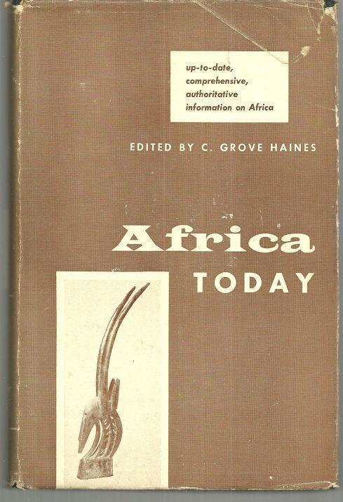 AFRICA TODAY, Haines, C. Grove editor