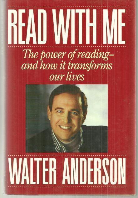 READ WITH ME The Power of Reading and How it Transforms Our Lives, Anderson, Walter