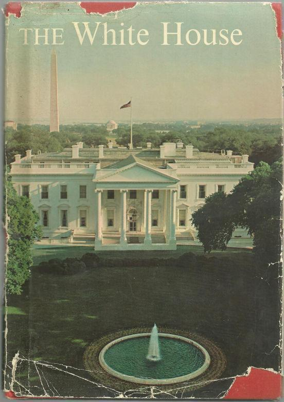 Image for WHITE HOUSE An Historic Guide